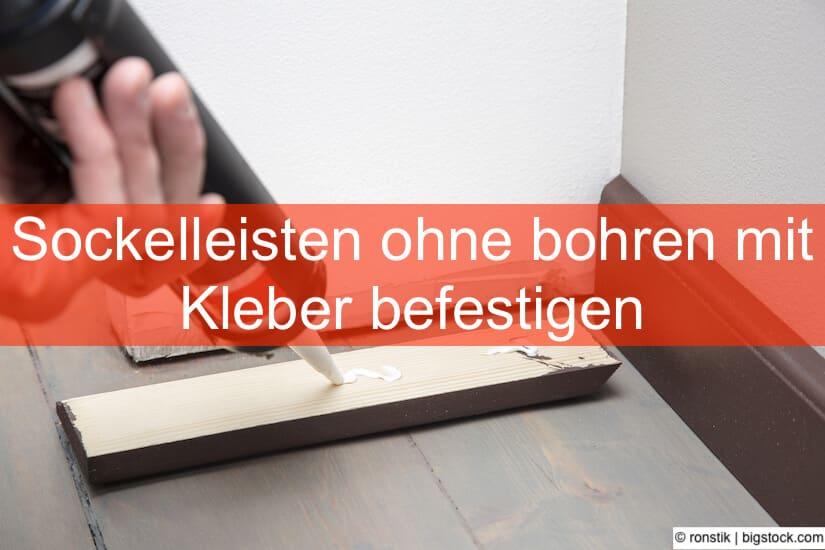 Häufig Sockelleisten befestigen ohne bohren • Heimwerker-Berater.de TW19